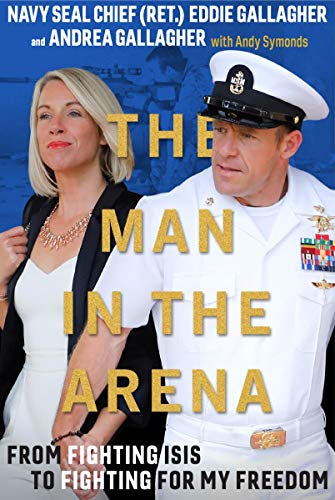 The Man in the Arena: From Fighting ISIS to Fighting for My...
