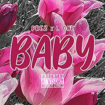 Baby (feat. L One)