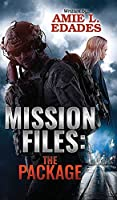 Mission Files: The Package (The Mission Files)
