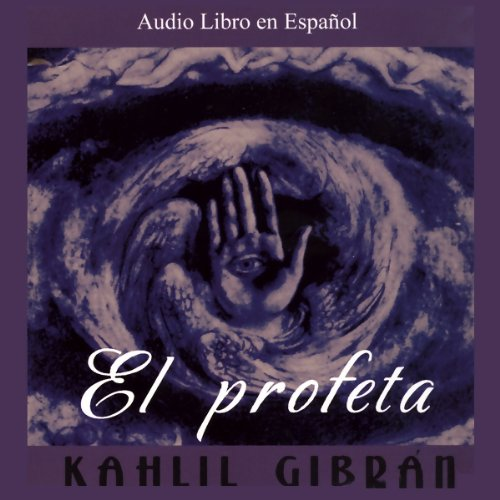 El Profeta [The Prophet] audiobook cover art