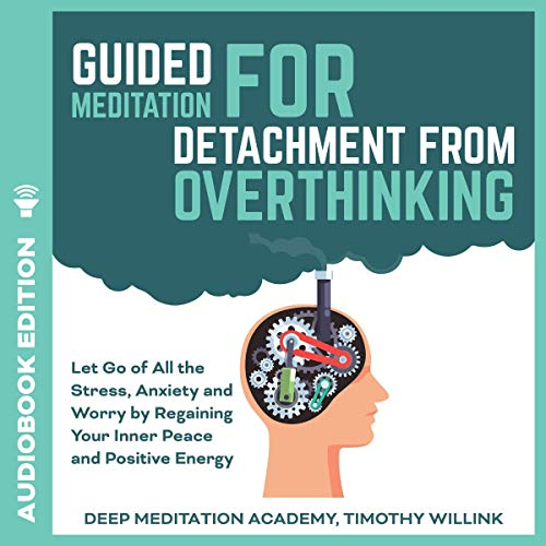 Guided Meditation for Detachment from Overthinking cover art