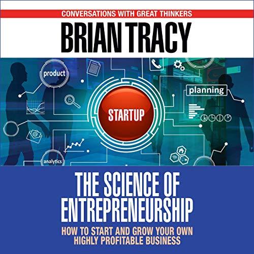 Couverture de The Science of Entrepreneurship