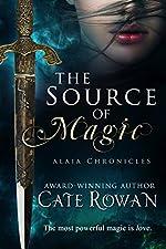 The Source of Magic: A Portal Fantasy Romance (Alaia Chronicles)