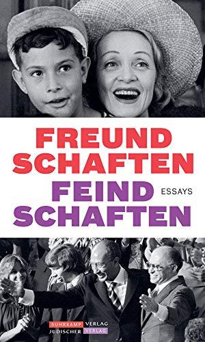 Jüdischer Almanach Freundschaften Feindschaften: Essays