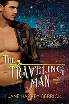 The Traveling Man (The Traveling series Book 1) by [Jane Harvey-Berrick]