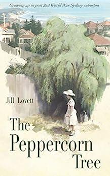 The Peppercorn Tree by [Jill Lovett]