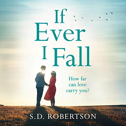 If Ever I Fall audiobook cover art