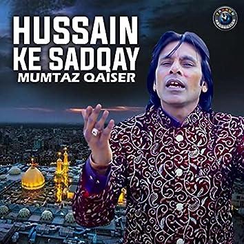 Hussain Ke Sadqay - Single