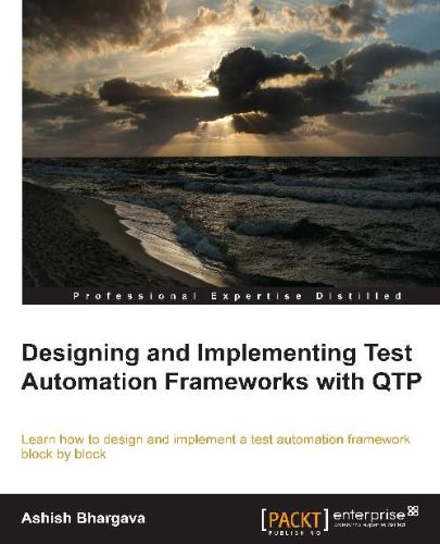 Designing and Implementing Test Automation Frameworks with QTP (English Edition)