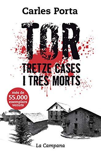 Tor. Tretze cases i tres morts: Tretze cases i tres morts (Divulgació)