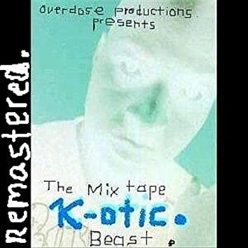 Beast The Mixtape Remastered.
