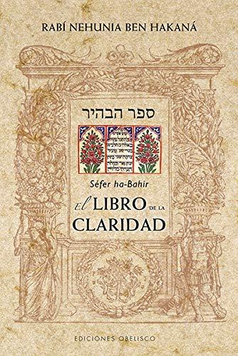 El libro de la claridad (CABALA Y JUDAISMO)