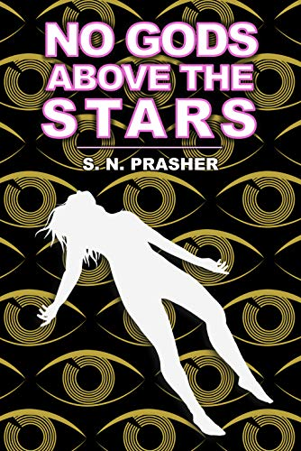 No Gods Above the Stars (Altemens Book -