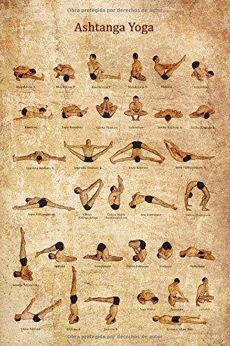 Ashtanga Yoga: Cuaderno ilustrado con asanas de Ashtanga Yoga. 110 páginas para tus anotaciones y enseñanzas