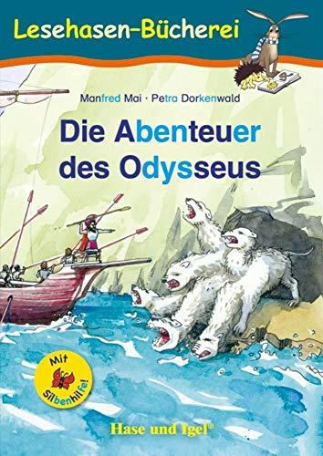 Die Abenteuer des Odysseus / Silbenhilfe: Schulausgabe (Lesen lernen mit der Silbenhilfe)