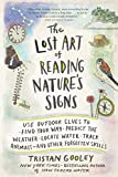 The Lost Art of Reading Nature's Signs' Book