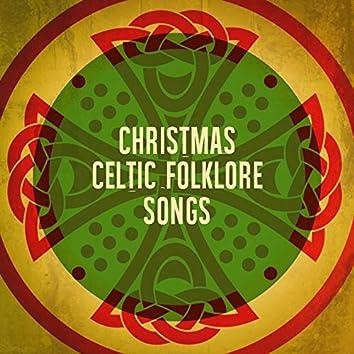 Christmas Celtic Folklore Songs