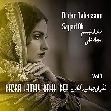 Nazra Jamay Rakh Dey, Vol. 1