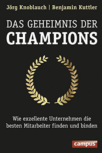 Knoblauch Jörg, Kuttler Benjamin, Das Geheimnis der Champions