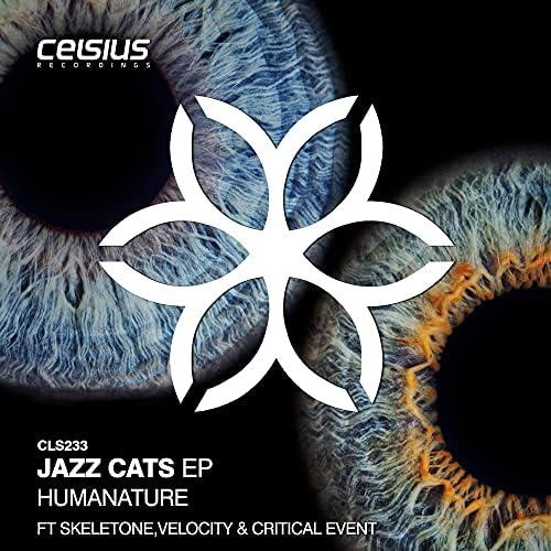 Humanature, Skeletone, Velocity & Critical Event