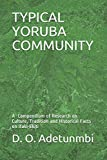 TYPICAL YORUBA COMMUNITY: A Compendium of Research on Culture, Tradition and Historical Facts on Ifaki-Ekiti: 3 (Mindscope)