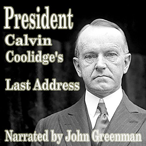 President Calvin Coolidge's Last Address audiobook cover art