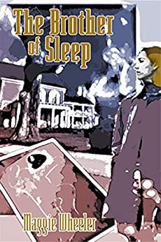 The Brother of Sleep (A Lost Villages Mystery Book 2) by [Maggie Wheeler]