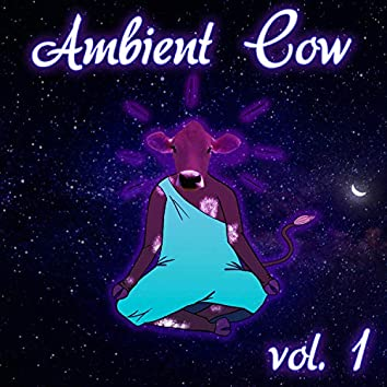Ambient Cow -, Vol. 1