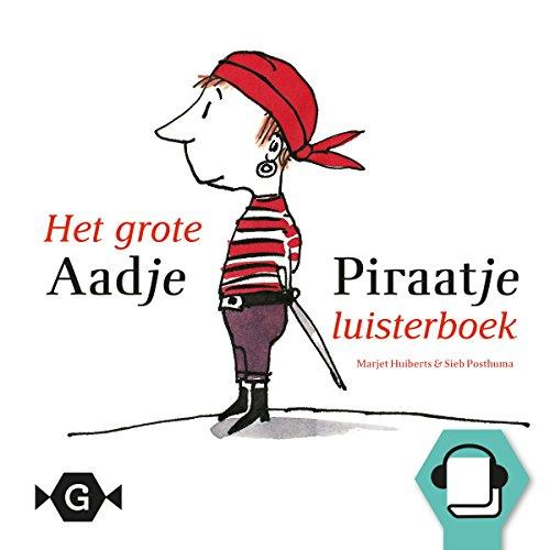 Het grote Aadje Piraatje luisterboek cover art
