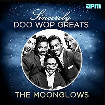 Sincerely - Doo Wop Greats