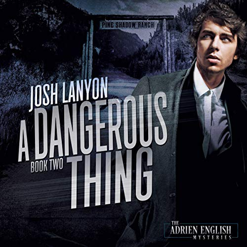 A Dangerous Thing cover art