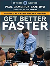 Get Better Faster: A 90-Day Plan for Coaching New Teachers PDF