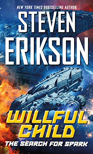 Willful Child: The Search for Spark (English Edition)
