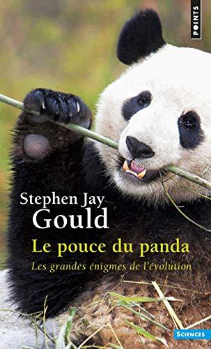 Le Pouce du panda. Les grandes énigmes de l'évolution (Points sciences)