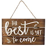 """Outshine –The Best Is Yet to Come Wooden Inspirational Quote Sign, Rustic Wall Décor, 6""""x10"""" Hand-Stained Hanging Home Decoration Gift"""