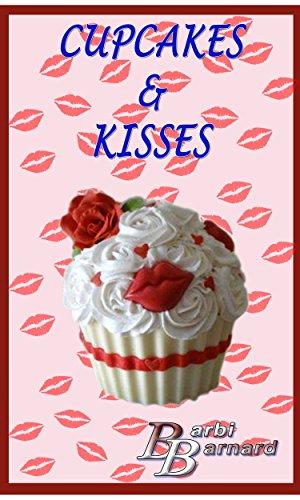 Cupcakes & Kisses (English Edition)