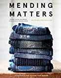 Mending Matters: Stitch, Patch, and Repair Your Favorite Denim & More - Katrina Rodabaugh