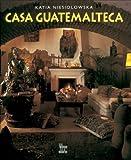 Casa Guatemalteca