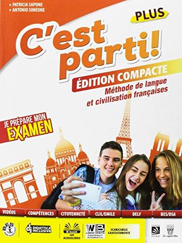 C'est parti! Plus. Méthode de langue et civilisation françaises. Per la Scuola media. Con e-book. Con espansione online. Con CD-Audio [Lingua francese]
