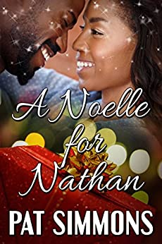 A Noelle for Nathan: A Heartwarming Christian Christmas Romance (Andersen Brothers Book 3) by [Pat Simmons]