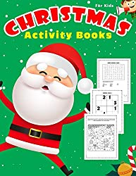 Christmas Activity Book For Kids: 80 + Puzzle Games Word Search, Sudoku, Dot to dot And Coloring, Mazes, Matching, Color by number Fun Books Ages 4-8, 8-12