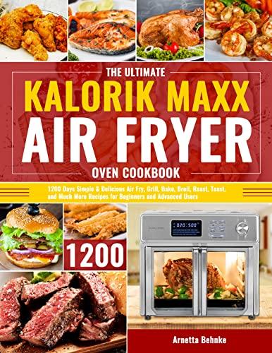 The Ultimate Kalorik Maxx Air Fryer Oven...