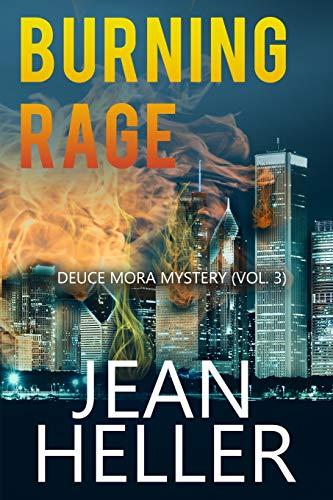 Burning Rage (Deuce Mora)