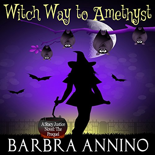 Witch Way to Amethyst: The Prequel audiobook cover art