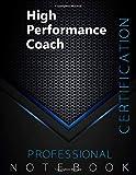High Performance Coach Certification Exam Preparation Notebook, examination study writing notebook,...