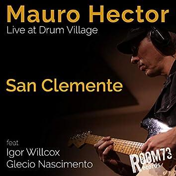 San Clemente (Live at Drum Village)