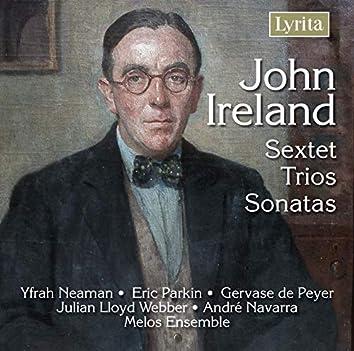 Ireland: Sextet, Trios, Sonatas for Clarinet, Violin and Cello)