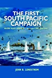 The First South Pacific Campaign: Pacific Fleet Strategy / December 1941 - June 1942