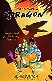 How to Save a Dragon: A World Nine Adventure (English Edition)