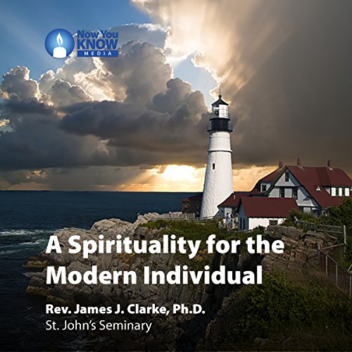 A Spirituality for the Modern Individual audiobook cover art